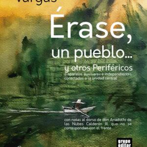 Érase, un Pueblo de Ricardo Vargas